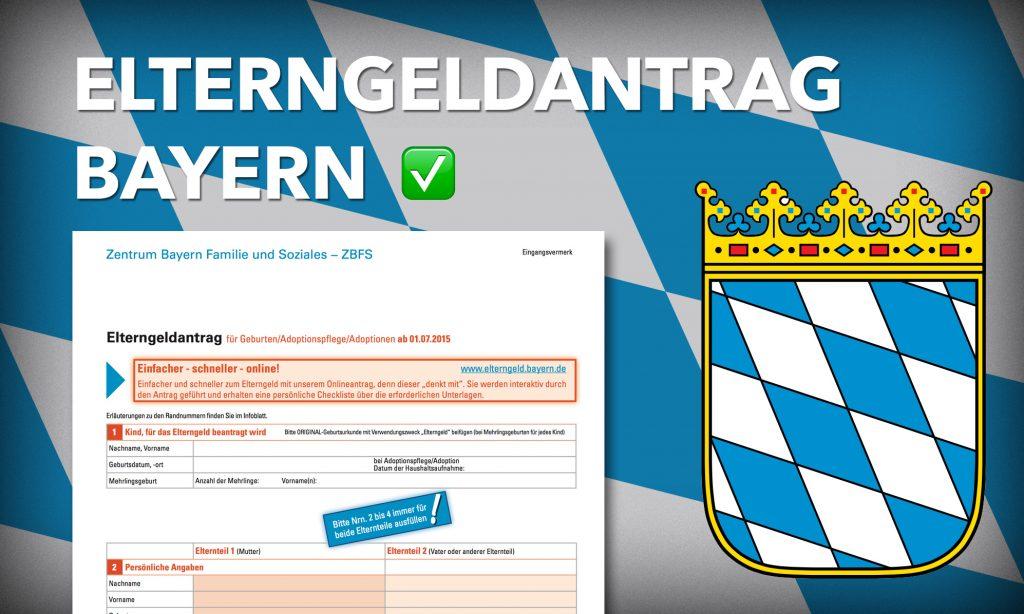 Elterngeldantrag Bayern - so gehts!
