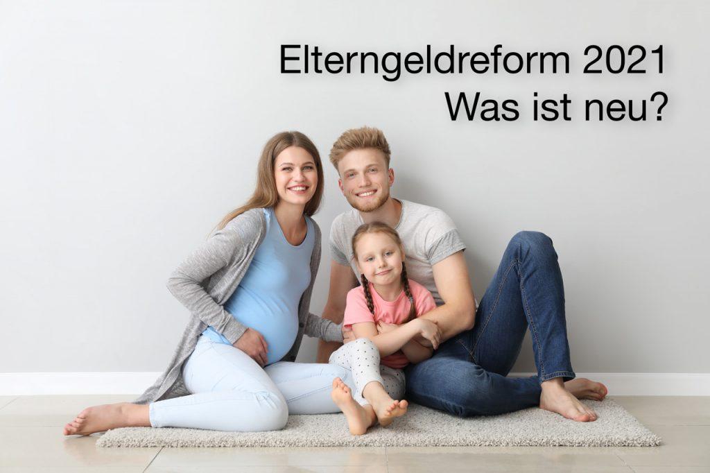 Elterngeldreform 2021